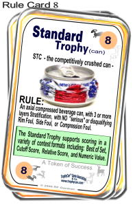 Rule Card No. 8, Standard Trophy